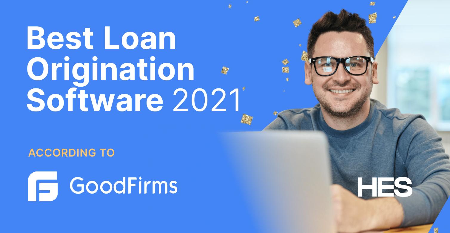 HES FinTech Is in Top 3 Loan Origination Software ...